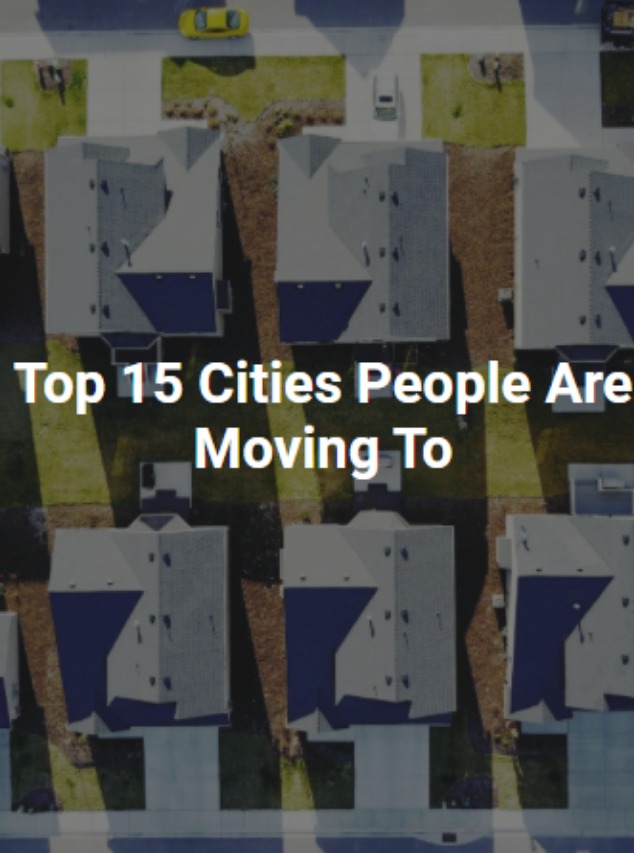 Top 15 Cities People Are Moving To